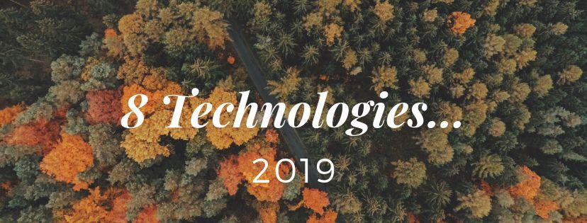 Kc23 Huit technologies à suivre en 2019...